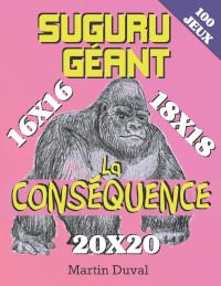 Suguru Géant: La Conséquence